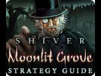 Shiver: Moonlit Grove Strategy Guide