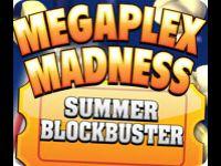 Megaplex Madness 2: Summer Blockbuster
