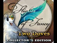Flights of Fancy: Two Doves Collector's Edition