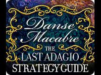 Danse Macabre: The Last Adagio Strategy Guide