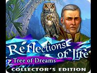 Reflections of Life: Tree of Dreams Collector's Edition