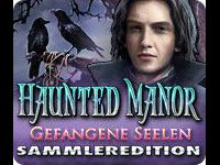 Haunted Manor: Gefangene Seelen Sammleredition