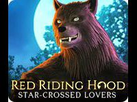 Red Riding Hood: Star-Crossed Lovers