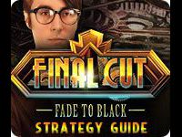 Final Cut: Fade to Black Strategy Guide