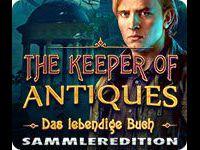 The Keeper of Antiques: Das lebendige Buch Sammleredition