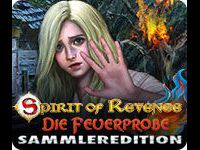 Spirit of Revenge: Die Feuerprobe Sammleredition
