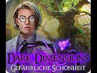 Dark Dimensions: Gefährliche Schönheit