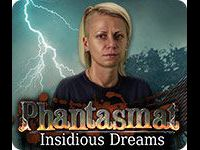 Phantasmat: Insidious Dreams