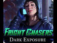 Fright Chasers: Dark Exposure