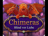 Chimeras: Blind vor Liebe