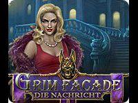Grim Facade: Die Nachricht