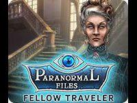 Paranormal Files: Fellow Traveler