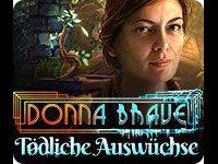 Donna Brave: Tödliche Auswüchse