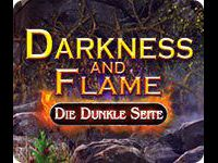 Darkness and Flame: Die Dunkle Seite