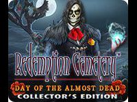 Redemption Cemetery: Day of the Almost Dead Collector's Edition