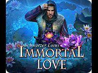 Immortal Love: Schwarzer Lotus