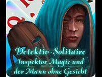 Detektiv Solitaire: Inspektor Magic und der Mann ohne Gesicht