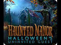 Haunted Manor: Halloween's Uninvited Guest