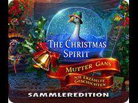 The Christmas Spirit: Mutter Gans nie erzählte Geschichten Sammleredition
