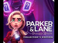 Parker & Lane: Twisted Minds Collector's Edition