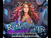 Reflections of Life: Schwindende Hoffnung Sammleredition