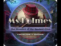 Ms. Holmes: The Monster of the Baskervilles Collector's Edition