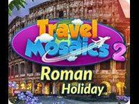Travel Mosaics 2: Roman Holiday