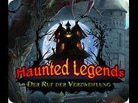 Haunted Legends: Der Ruf der Verzweiflung