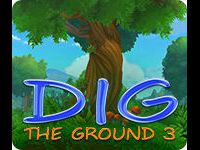 Dig The Ground 3