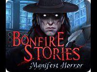 Bonfire Stories: Manifest Horror