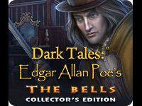 Dark Tales: Edgar Allan Poe's The Bells Collector's Edition