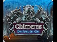 Chimeras: Der Preis der Gier