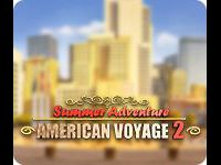 Summer Adventure: American Voyage 2