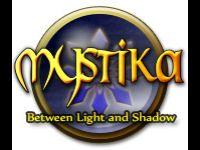 Mystika: Between Light and Shadow