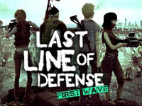 Last Line Of Defense - First Wave