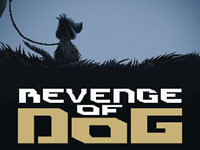 Revenge of dog