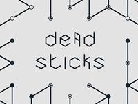 Dead Sticks