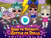 Road to ROYALTY - Battle of Dolls