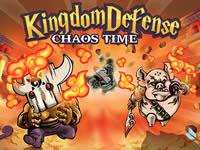 Kingdom Defense - Chaos Time