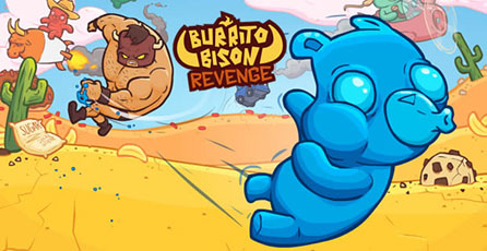 Burrito Bison Revenge