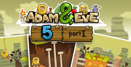 Adam and Eve 5 - Part I
